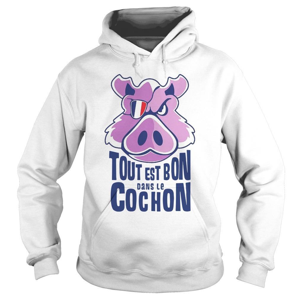 Tout Est Bon Dans Le Cochon Hoodie