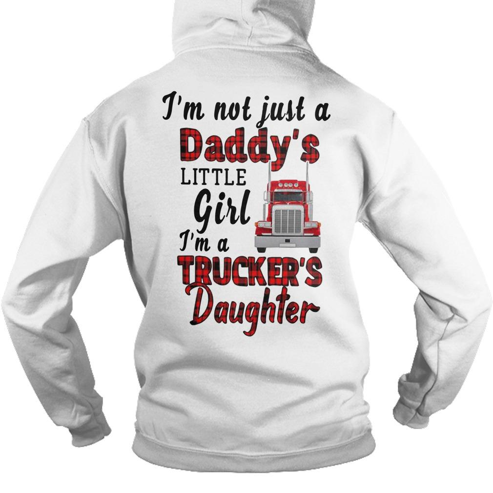 Trucker's Daughter I'm Not Just A Daddy's Little Girl Hoodie
