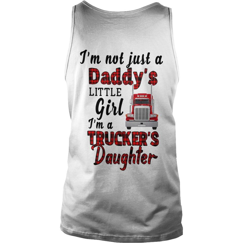 Trucker's Daughter I'm Not Just A Daddy's Little Girl Tank Top