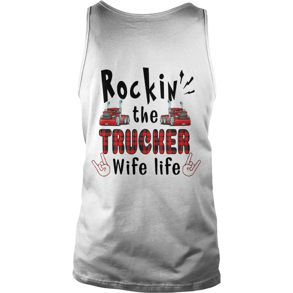 Trucker's Wife Rockin' The Trucker Wife Life Tank Top
