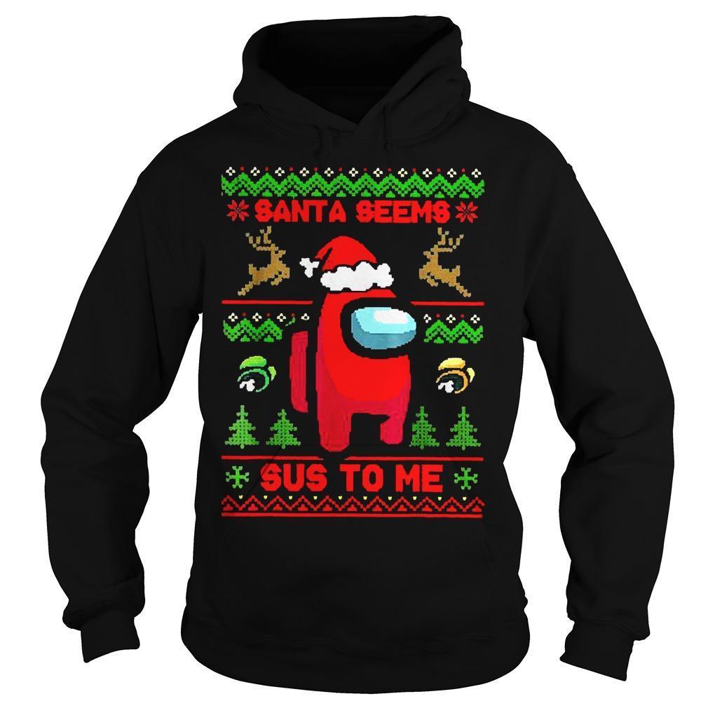 Ugly Christmas Santa Seems Sus To Me Hoodie
