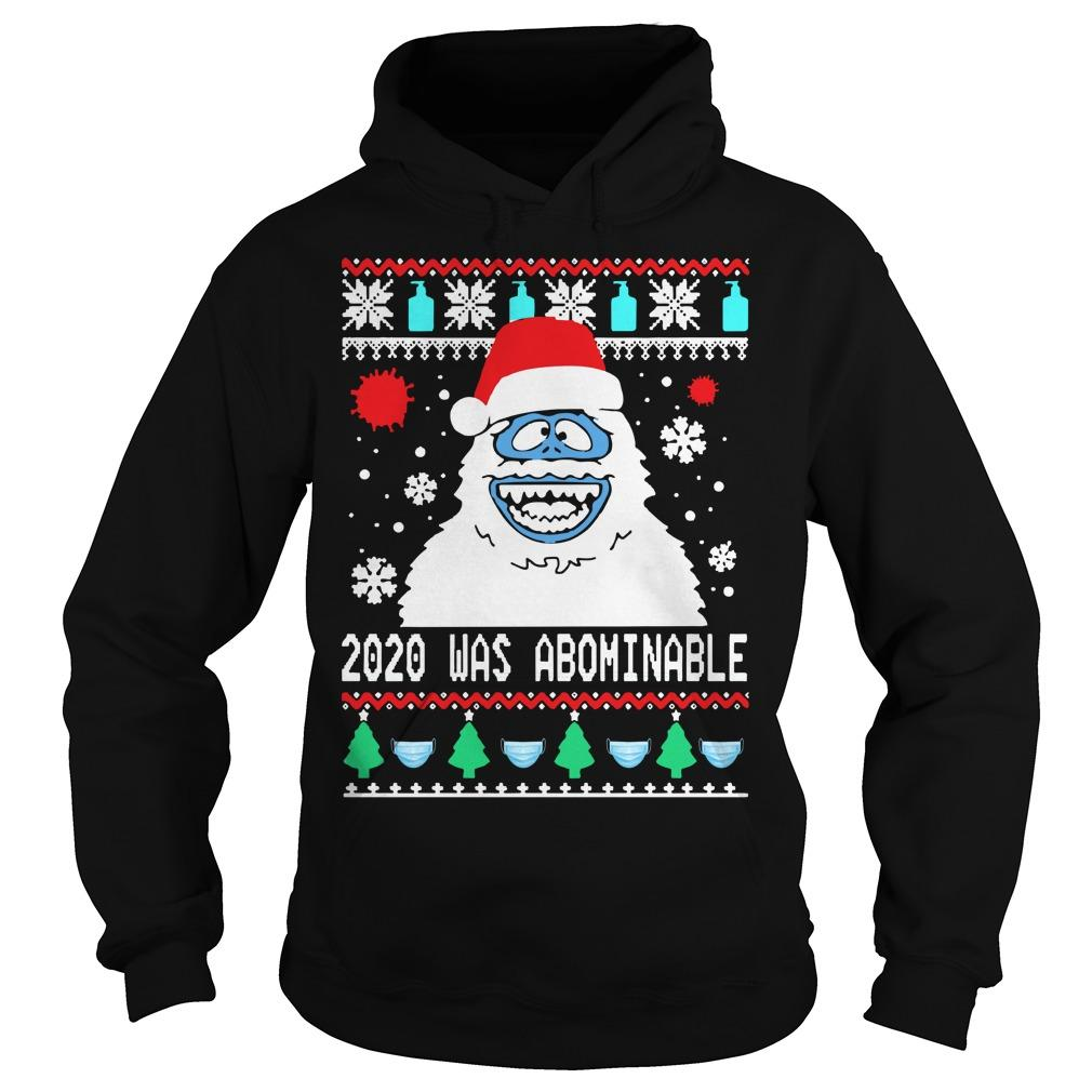 Ugly Christmas Snowman 2020 Was Abominable Hoodie