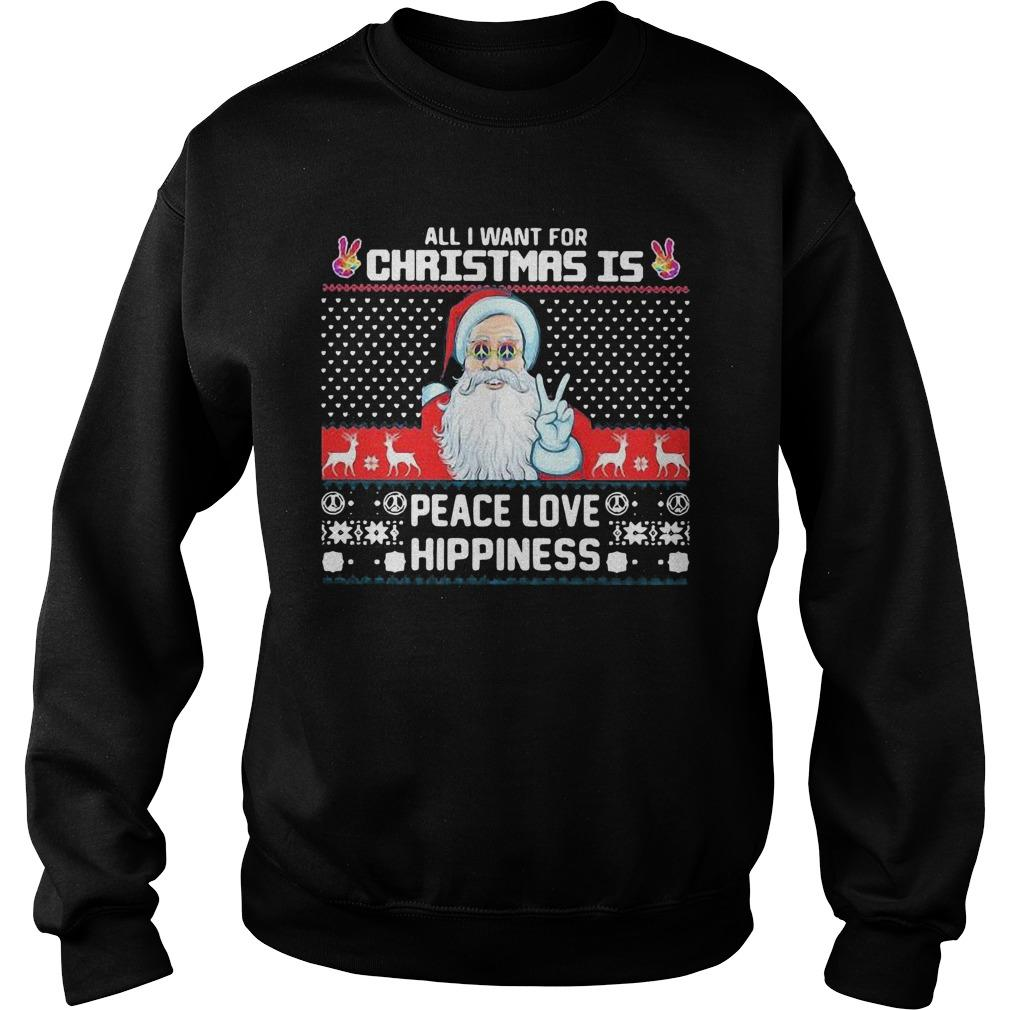 Ugly Santa All I Want For Christmas Is Peace Love Hippiness Sweater