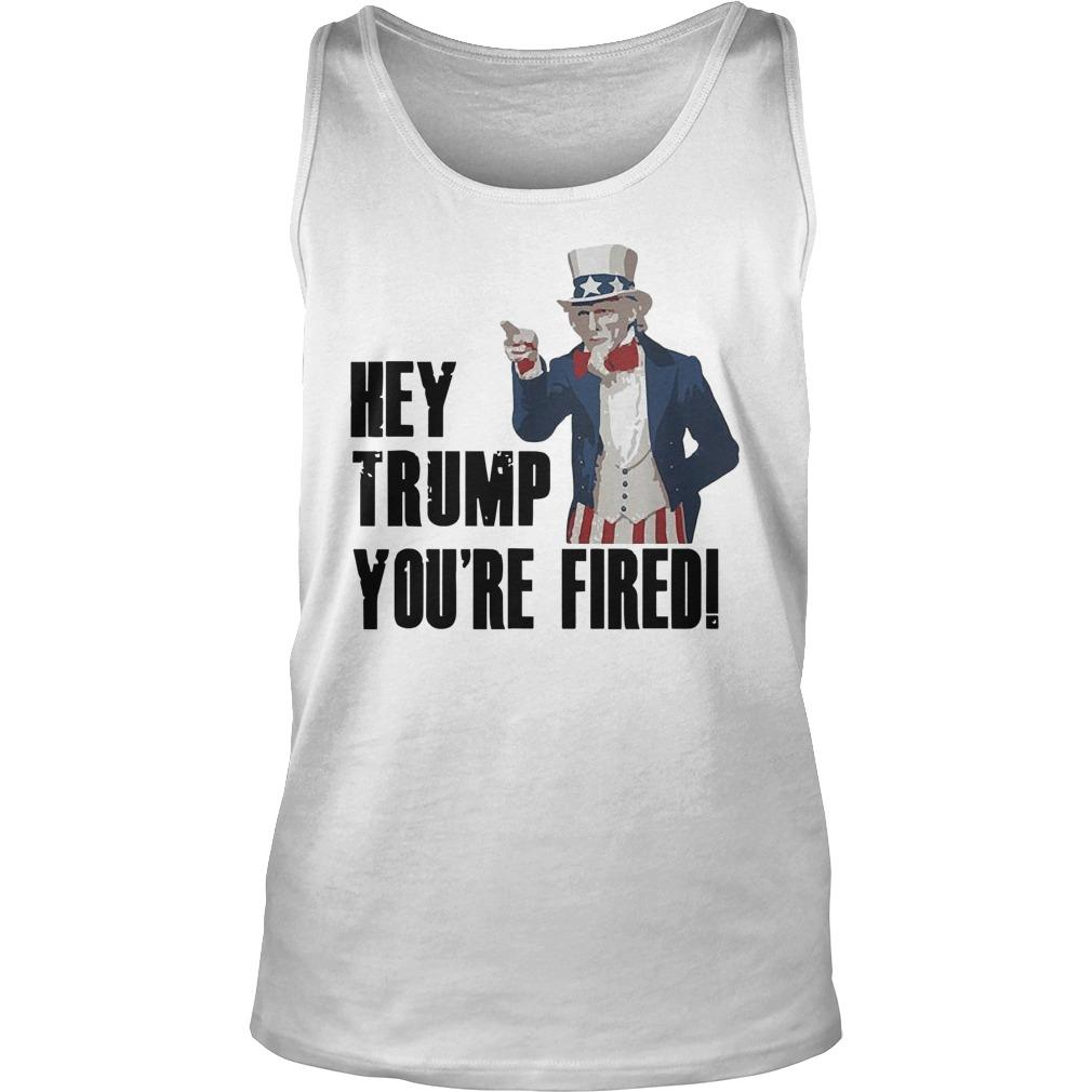 Uncle Sam Hey Trump You're Fired Tank Top