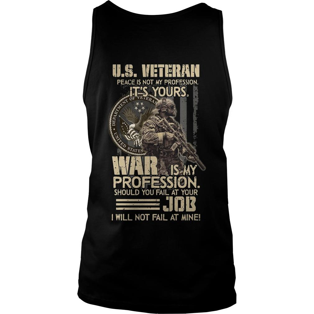 Us Veteran Peace Is Not My Profession It's Yours Tank Top