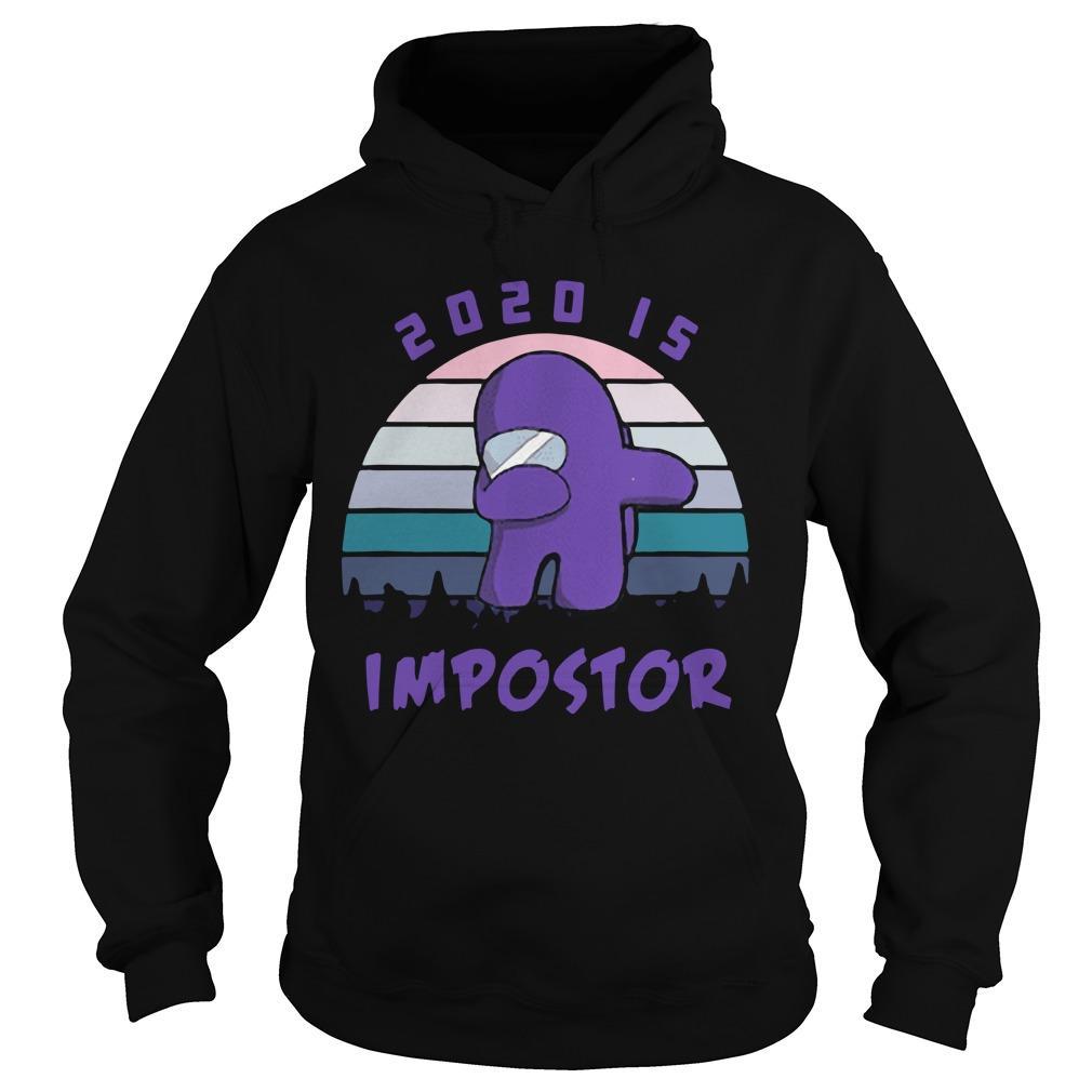 Vintage Among Us 2020 Is Impostor Hoodie