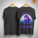 Vintage Among Us 2020 Is Impostor Shirt