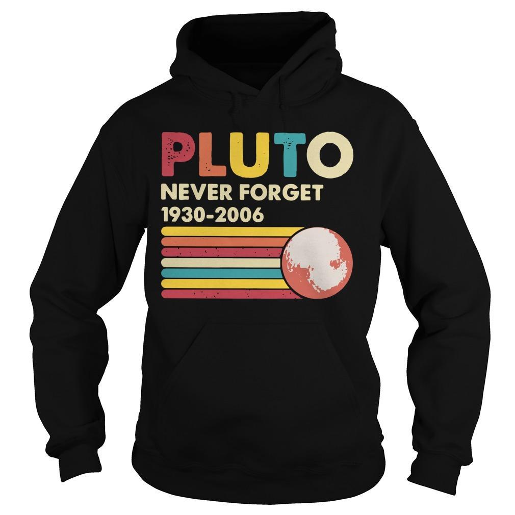 Vintage Pluto Never Forget 1930 2006 Hoodie