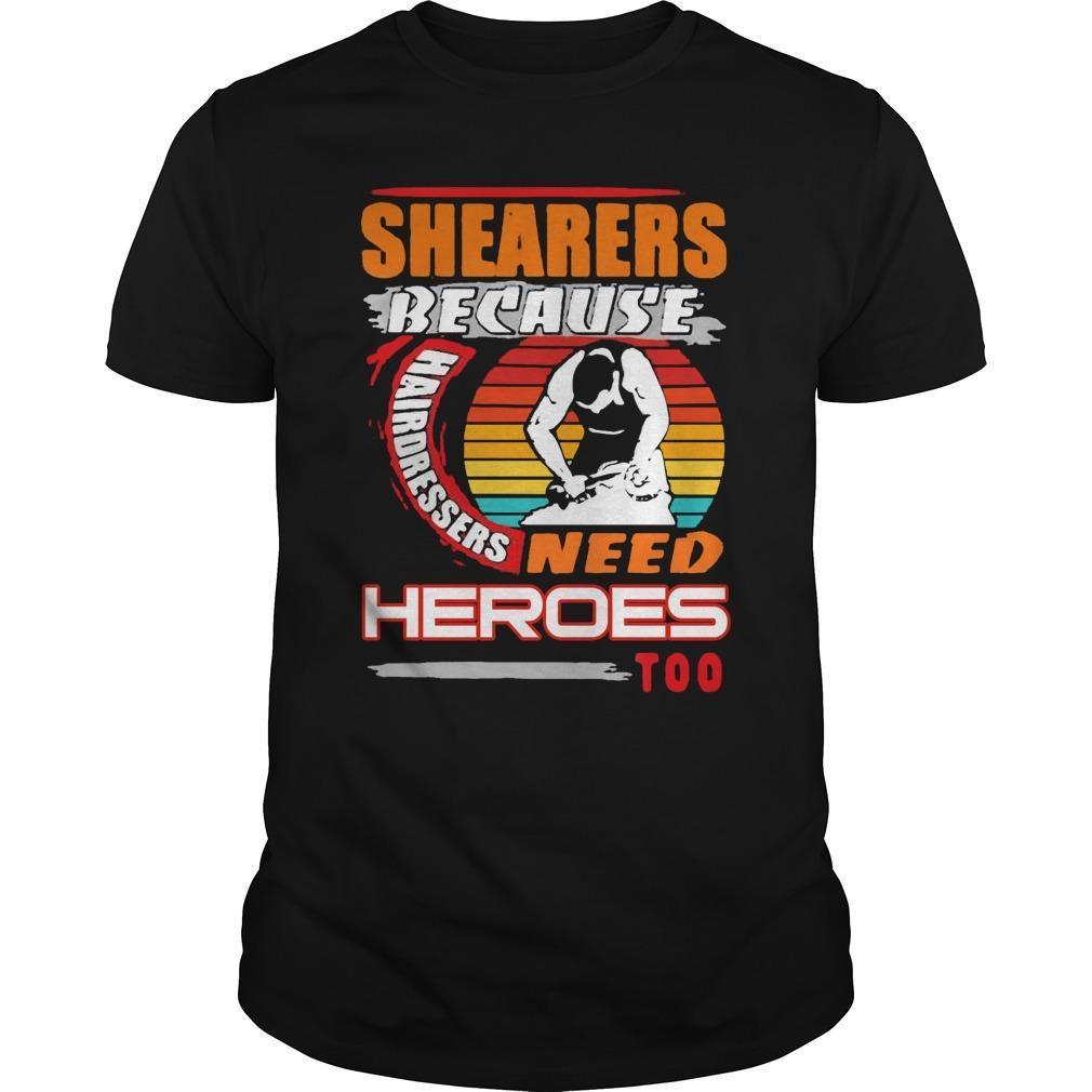 Vintage Shearers Because Hairdressers Need Heroes Too Longsleeve