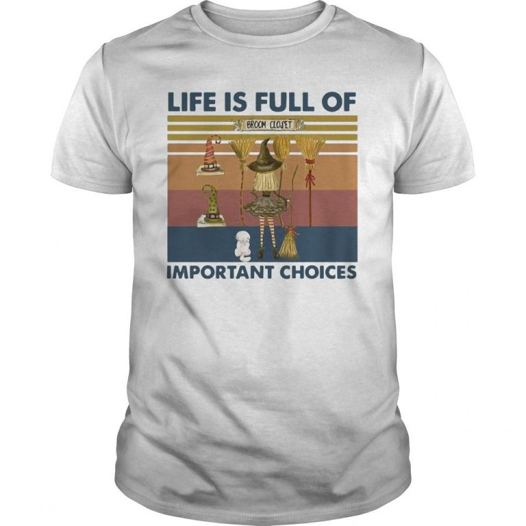 Vintage Witch Life Is Full Of Important Choices Shirt