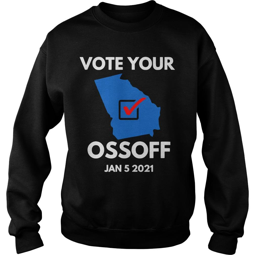 Vote Your Ossoff Jan 5 2021 Sweater