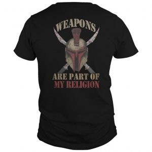 Weapons Are Part Of My Religion Shirt