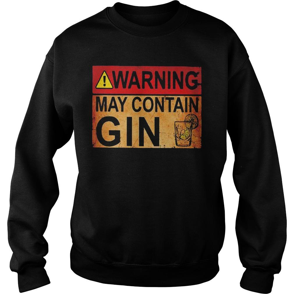 Wine Warning May Contain Gin Sweater