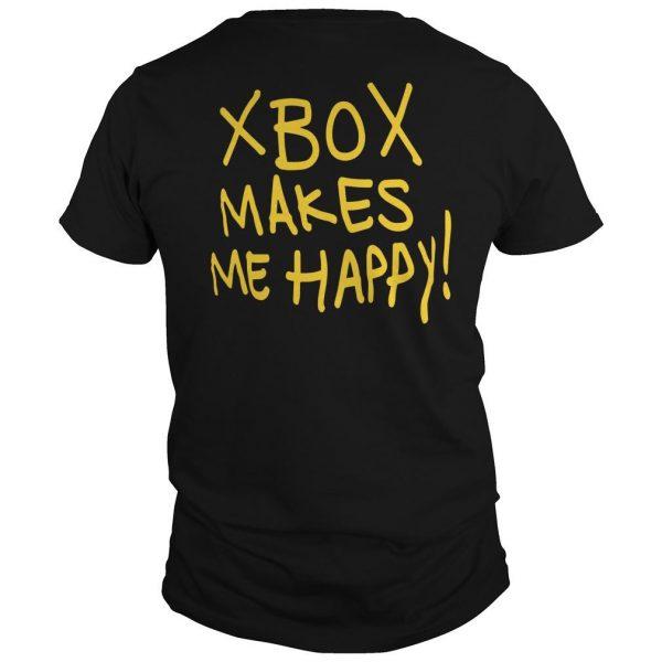 Xbox Makes Me Happy Shirt