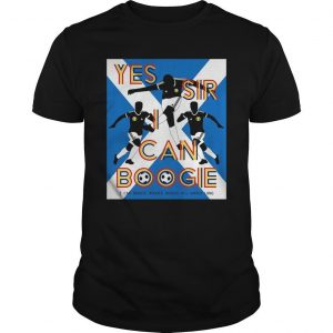 Yes Sir I Can Boogie T Shirt Scotland