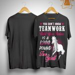 You Don't Know Teamwork Until Your Partner Is A 1200 Pound Shirt