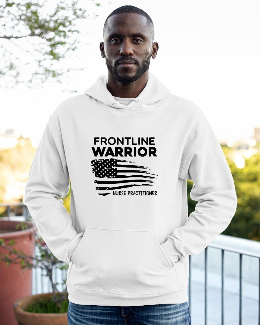 American Frontline Warrior Nurse Practitioner Hoodie