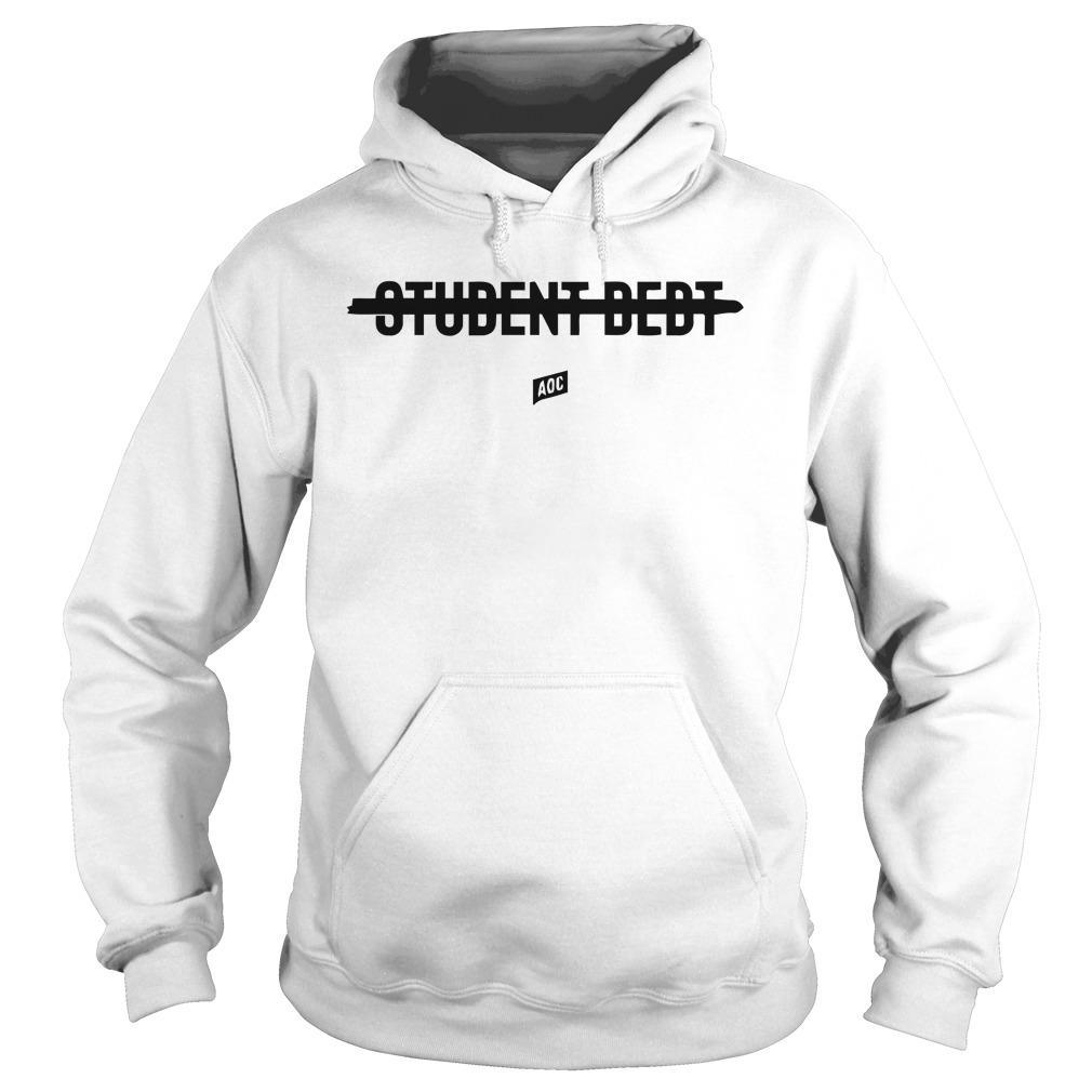 Aoc Student Debt Hoodie