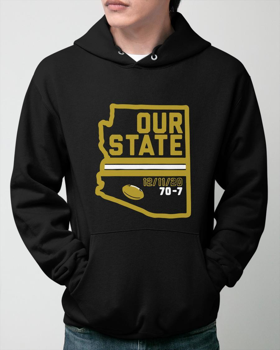 Arizona Is Our State 12 11 20 70 7 Hoodie
