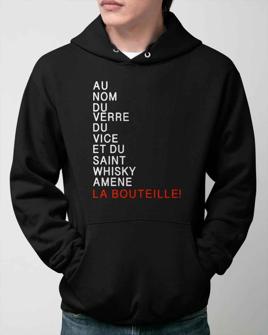 Au Nom Du Verre Du Vice Et Du Saint Whisky Amene La Bouteille Hoodie