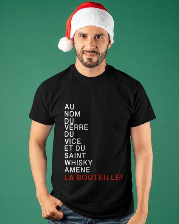 Au Nom Du Verre Du Vice Et Du Saint Whisky Amene La Bouteille Shirt