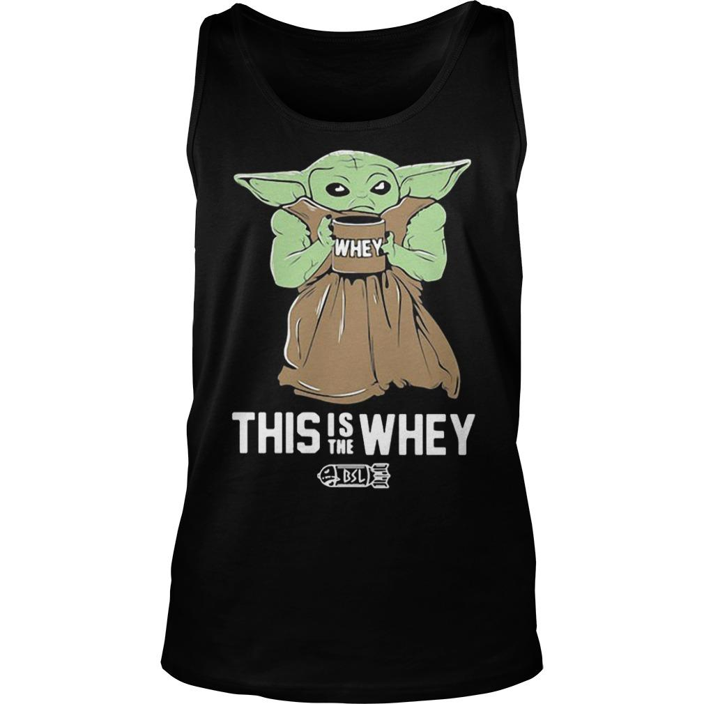 Baby Yoda This Is The Whey Tank Top