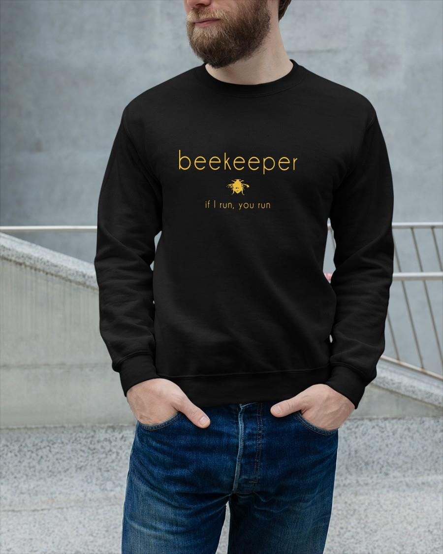 Beekeeper If I Run You Run Tank Top