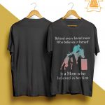 Behind Every Barrel Racer Who Believes In Herself Is A Mom Shirt