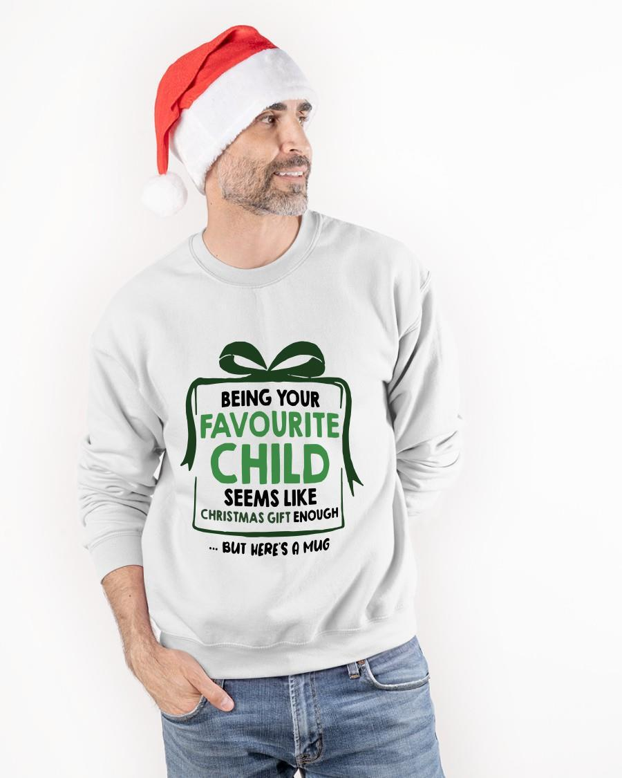 Being Your Favorite Child Seems Like Christmas Gift Enough Sweater