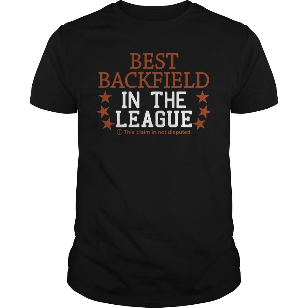 Best Backfield In The League This Claim Is Not Disputed Longsleeve
