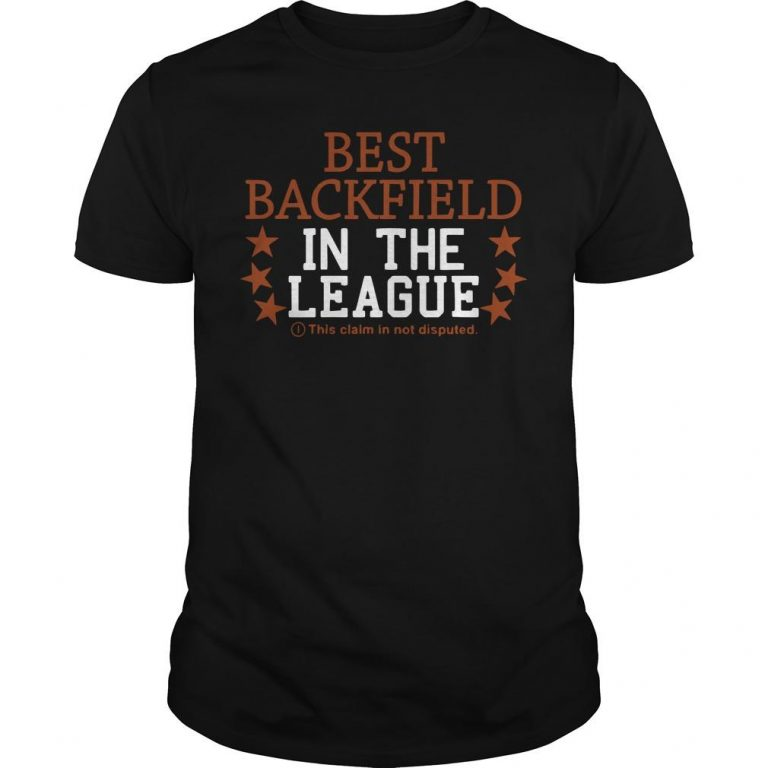 Best Backfield In The League This Claim Is Not Disputed Shirt