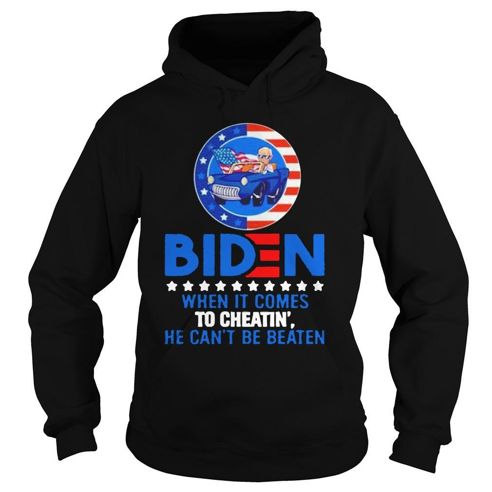 Biden When It Comes To Cheatin' He Can't Be Beaten Hoodie