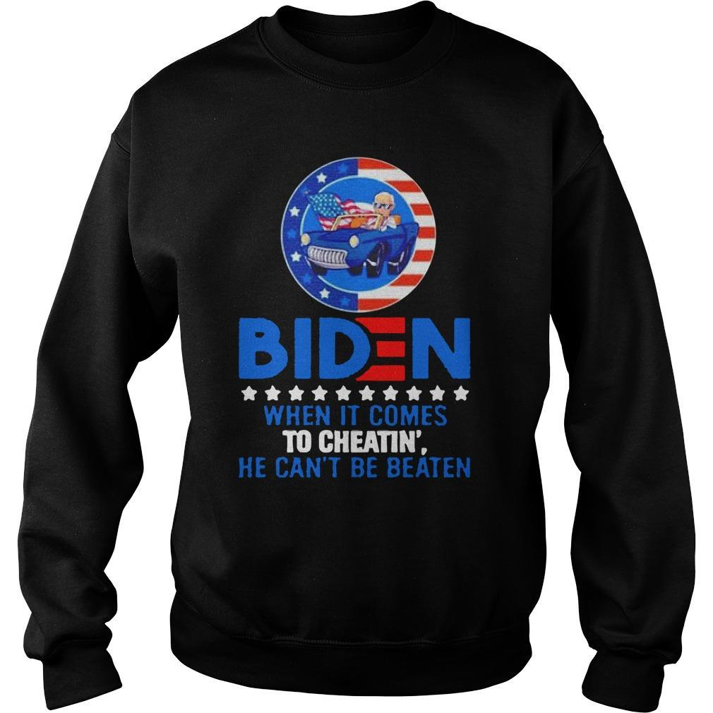 Biden When It Comes To Cheatin' He Can't Be Beaten Sweater