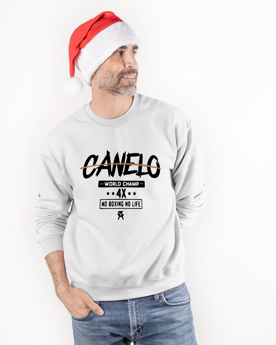Canelo World Champ 4x No Boxing No Life Sweater