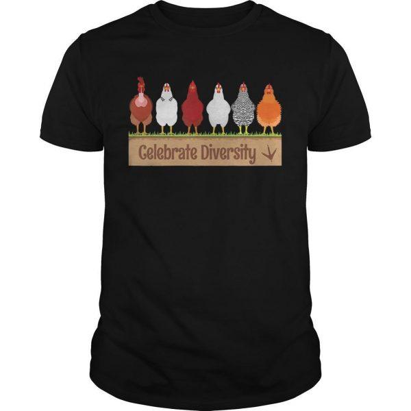 Chicken Celebrate Diversity Shirt