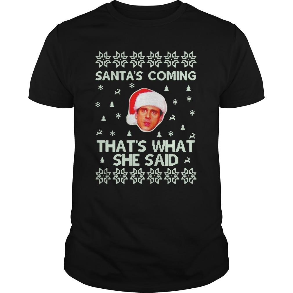 Christmas Steve Carell Santa's Coming That's What She Said Longsleeve