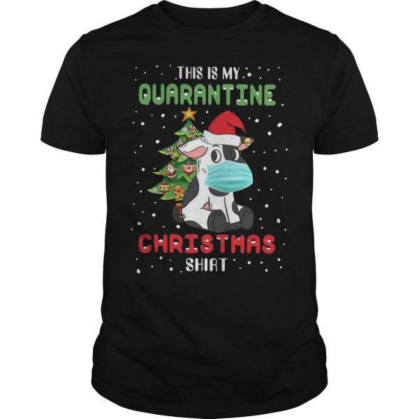 Cow This Is My Quarantine Christmas Shirt