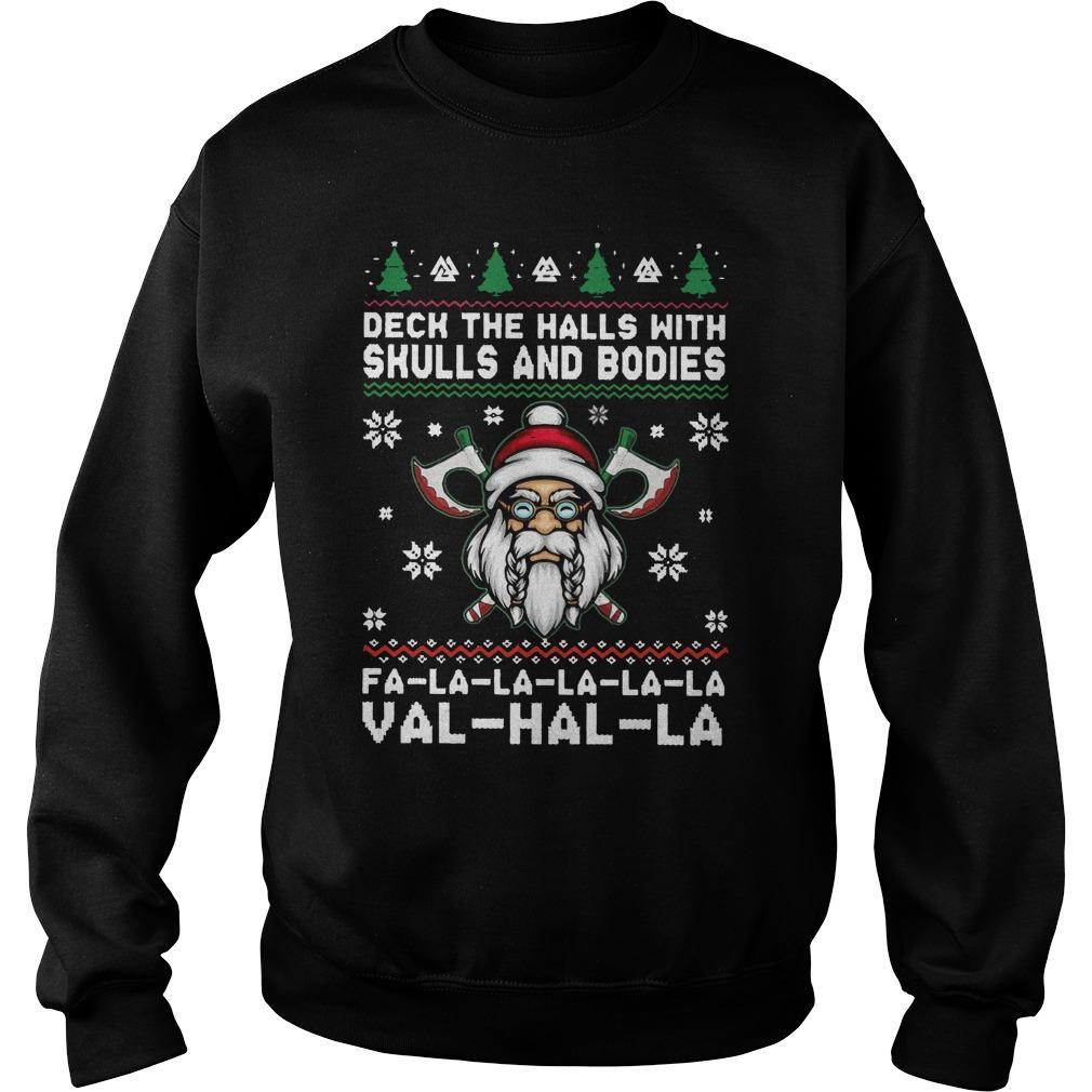 Deck The Halls With Skulls And Bodies Fa La La La La La Val Hal La Sweater