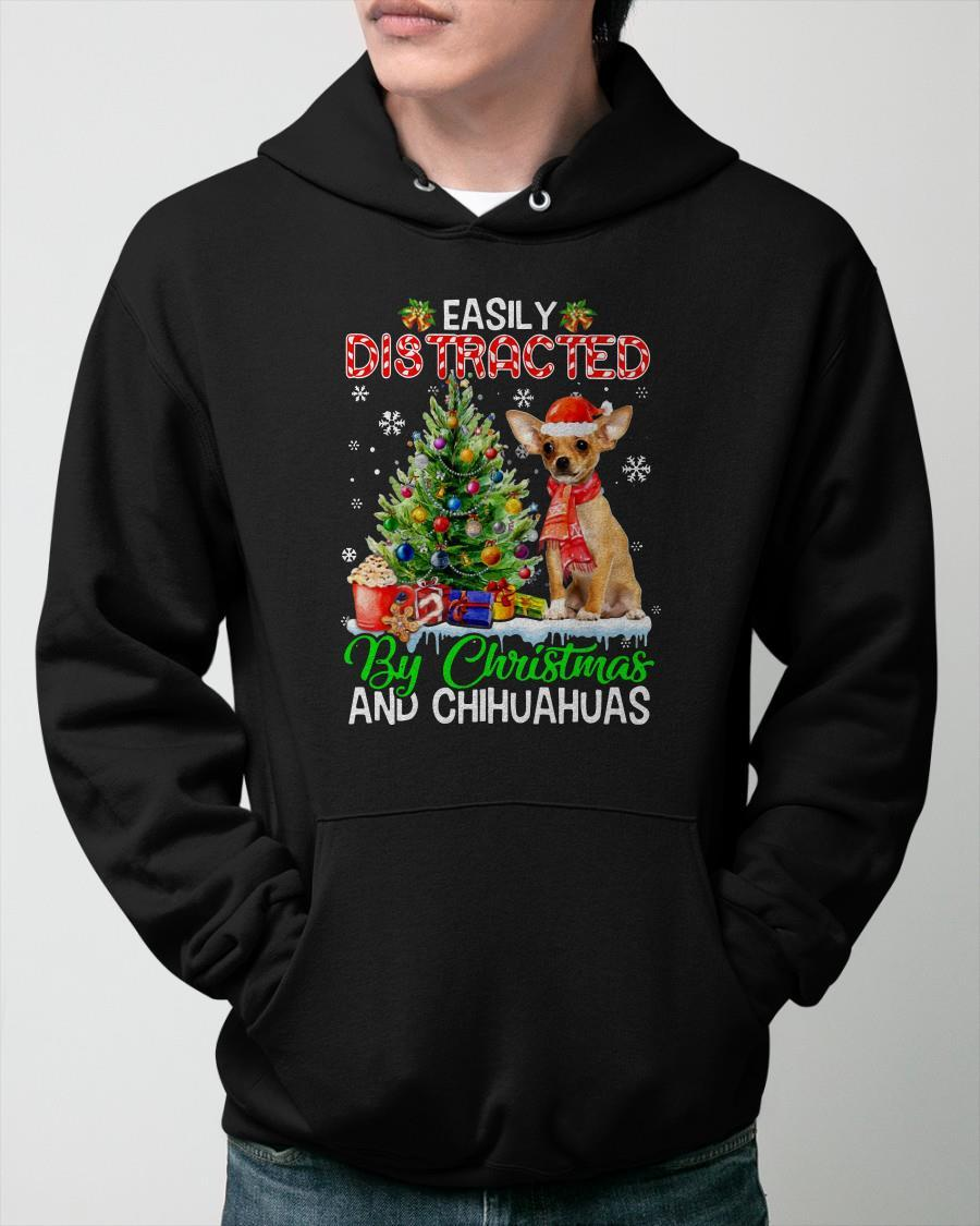 Easily Distracted By Christmas And Chihuahuas Hoodie