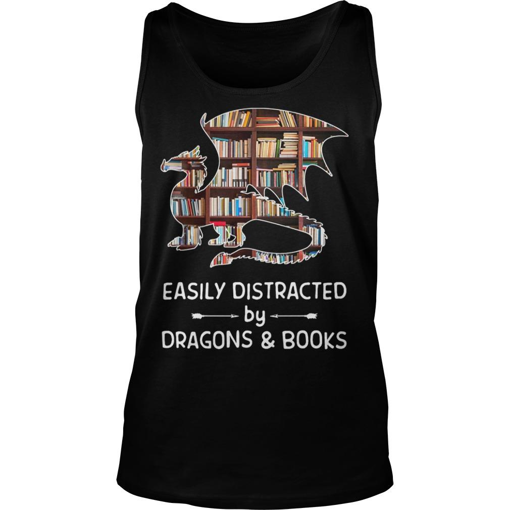 Easily Distracted By Dragons And Books Tank Top