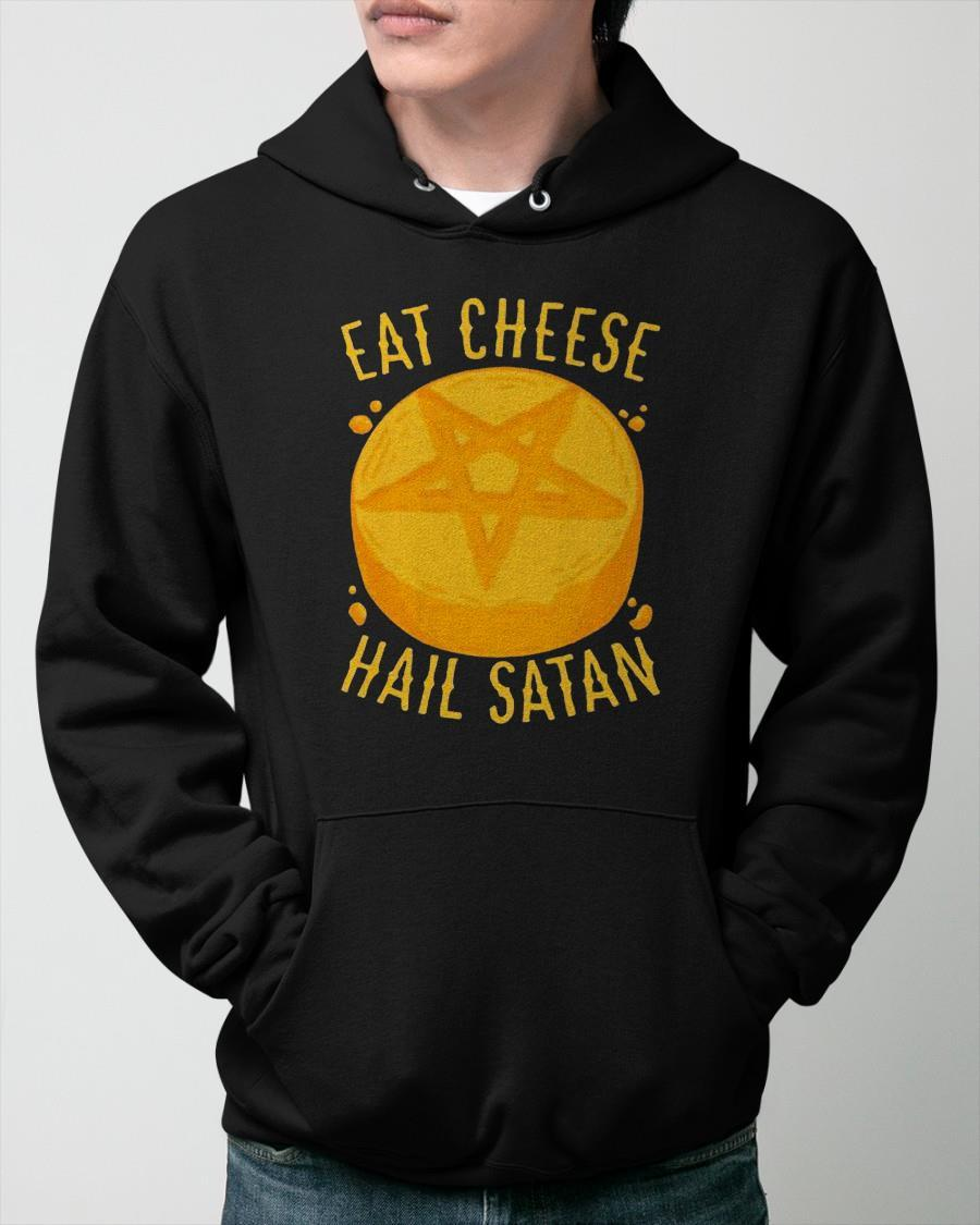 Eat Cheese Hail Satan Hoodie