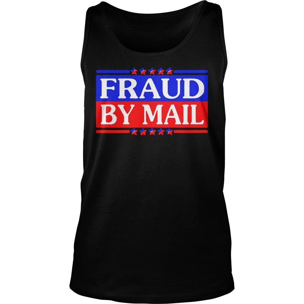 Election 2020 Fraud By Mail Tank Top