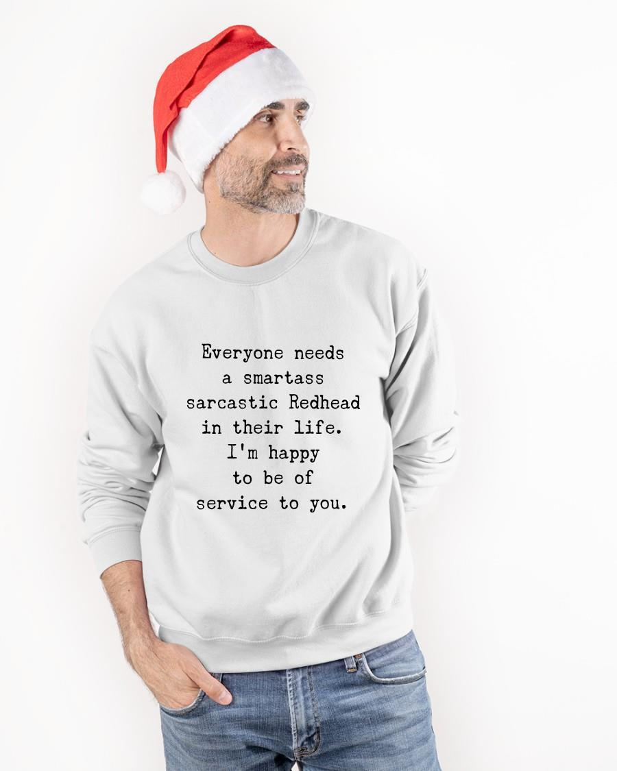 Everyone Needs A Smartass Sarcastic Redhead In Their Life Sweater