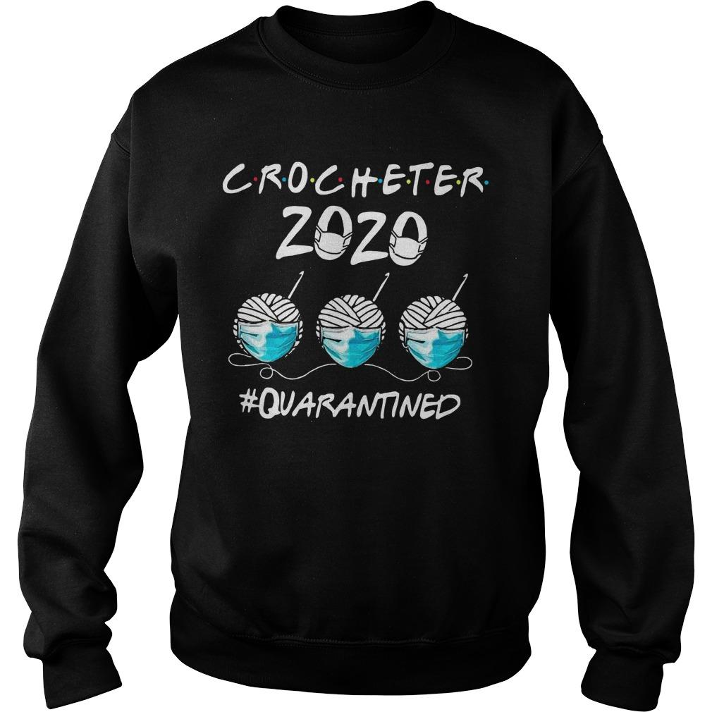 Face Mask Crocheter 2020 Quarantined Sweater