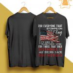 For Everyone That Stomps On This Flag I'd Like To Trade Their Lives Shirt