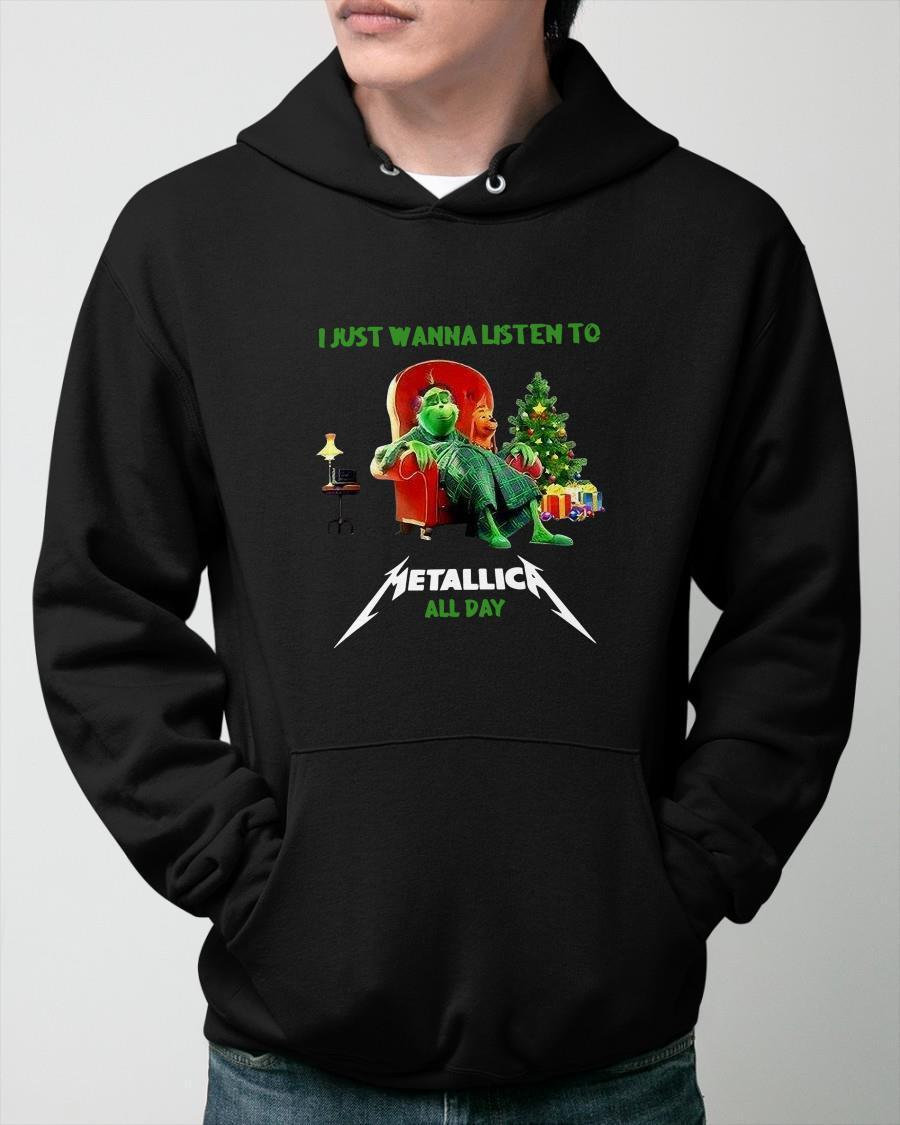 Grinch I Just Wanna Listen To Metallica All Day Hoodie