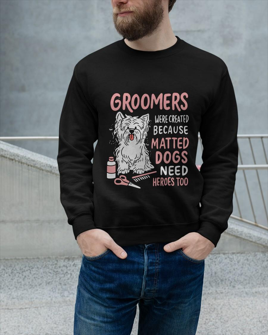 Groomers Were Created Because Matted Dogs Need Heroes Too Tank Top