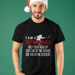 I Am A Defenseman Keep Your Head Up Stay Out Of The Crease Shirt