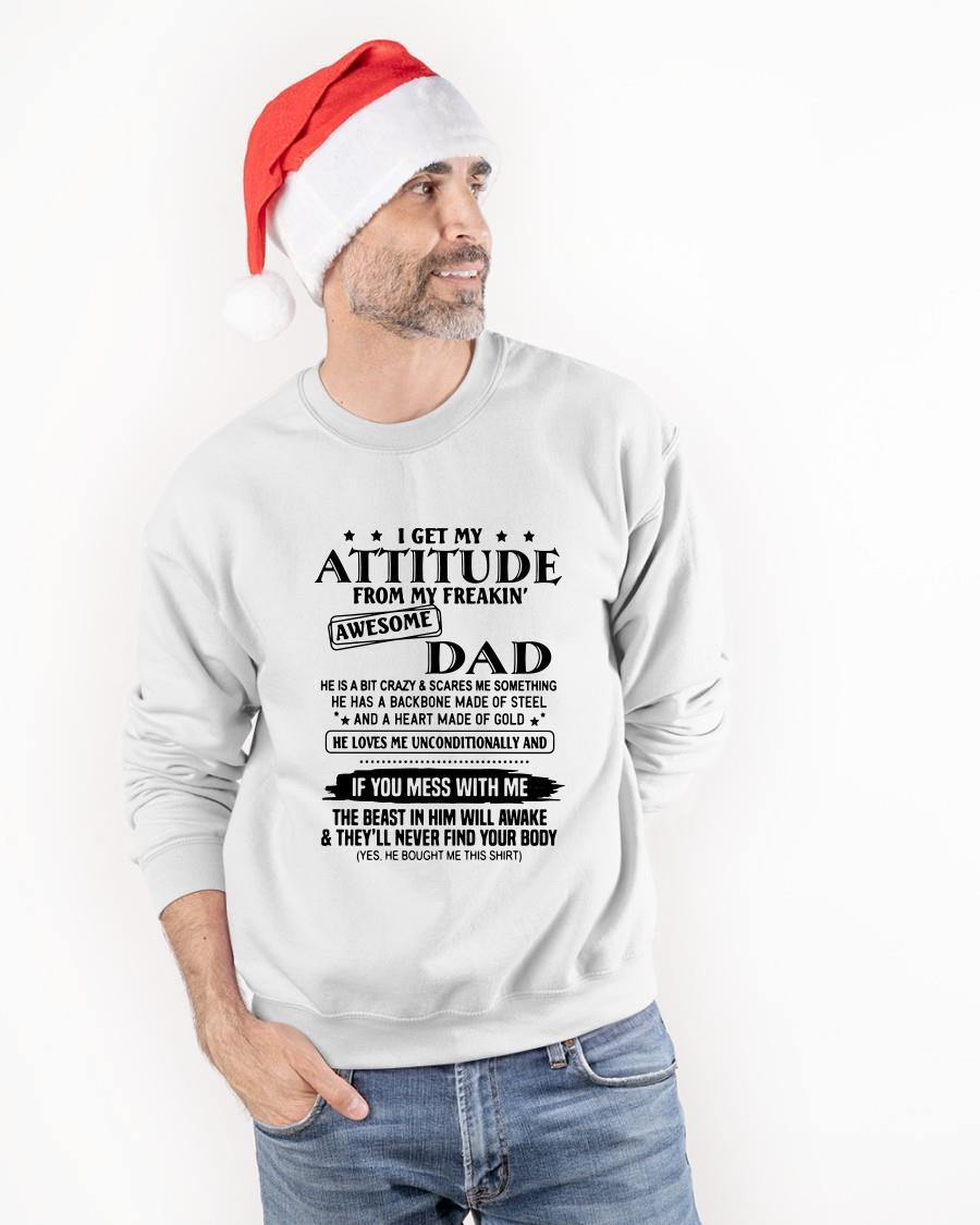 I Get My Attitude From My Freakin' Awesome Dad Longsleeve