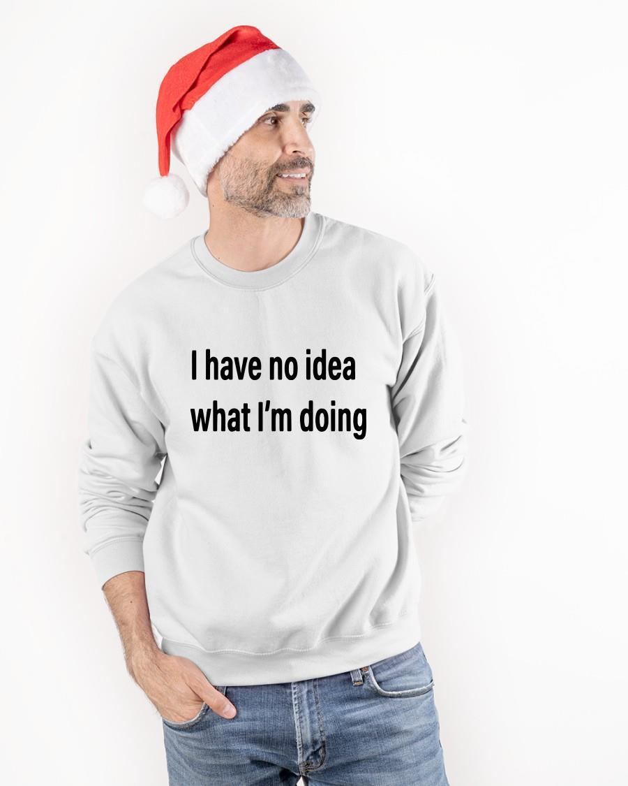I Have No Idea What I'm Doing Sweater